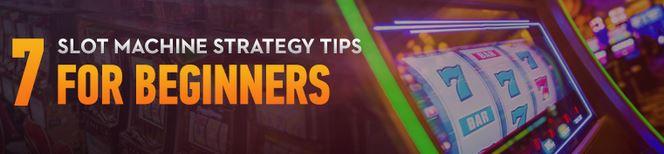 7 slot machine tips